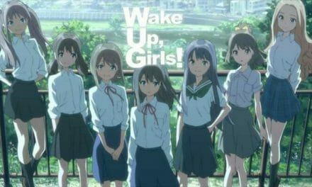 Wake Up, Girls! Gets A Pair Of Sequel Films Slated For 2015
