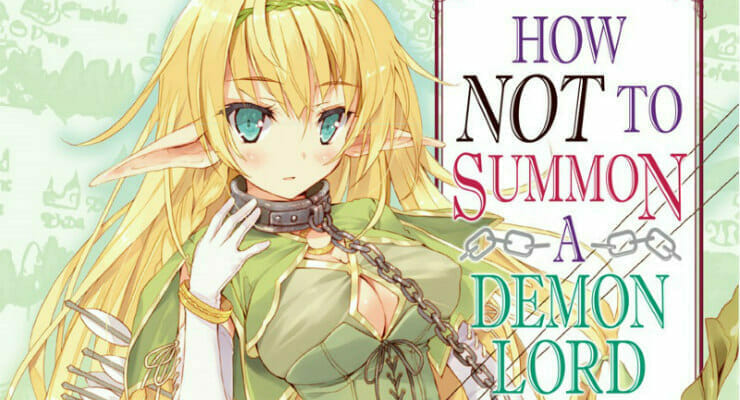 """How NOT to Summon a Demon Lord"" Light Novels Get Anime TV Series"