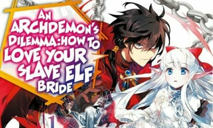 "J-Novel Club Adds ""An Archdemon's Dilemma: How to Love Your Slave Elf Bride"" Novels"