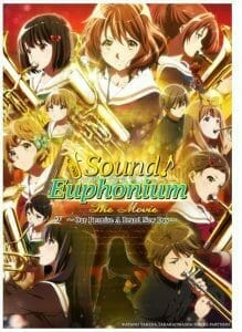 Sound Euphonium The Movie Our Promise A Brand New Day Visual