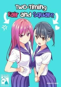 Two-Timing Fair and Square Cover