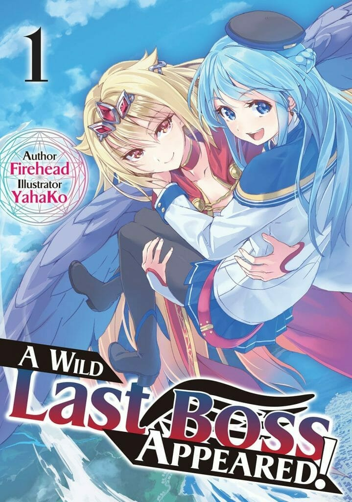 A Wild Last Boss Appeared! Novel Volume 1 Cover